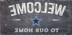 """Dallas Cowboys Welcome to our Home Wood Sign - NEW 12"""" x 6"""""""